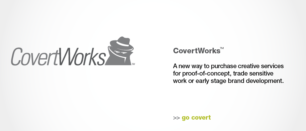 CovertWorks™ Branding for confidential initiatives.